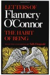 The Habit Of Being: Letters - Flannery O'Connor