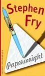 Paperweight: Literarische Snacks - Stephen Fry, Ulrich Blumenbach