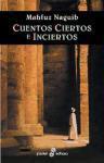 Cuentos Ciertos E Inciertos - Naguib Mahfouz, نجيب محفوظ