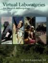 Virtual Laboratories for Physical Anthropology CD-ROM, Version 4.0 - John Kappelman
