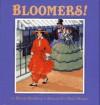 Bloomers! - Rhoda Blumberg, Mary Morgan