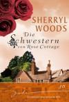 Die Schwestern von Rose Cottage: Jo (German Edition) - Sherryl Woods, Renate Moreira