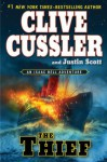 The Thief - Clive Cussler, Justin Scott