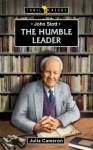 John Stott: A Humble Leader - Julia Cameron