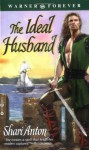 The Ideal Husband - Shari Anton