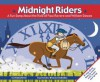 Midnight Riders: A Fun Song about the Ride of Paul Revere and William Dawes - Michael Dahl