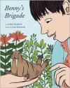 Benny's Brigade - Arthur Bradford, Lisa Hanawalt