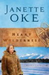 Heart of the Wilderness, Repack - Janette Oke