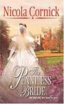The Penniless Bride (Harlequin Historical #725) - Nicola Cornick