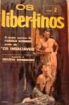 Os libertinos, 2 - Harold Robbins, Nelson Rodrigues