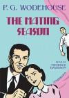 The Mating Season - P.G. Wodehouse, Frederick Davidson