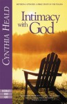 Intimacy with God: Revised and Expanded: A Bible Study in the Psalms - Cynthia Heald, Valerie E Hess