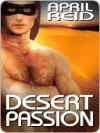 Desert Passion - April Reid