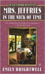 Mrs. Jeffries in the Nick of Time - Emily Brightwell