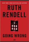 Going Wrong - Ruth Rendell