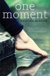 One Moment - Kristina McBride