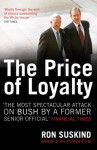 The Price of Loyalty - Ron Suskind