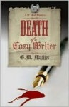 Death of a Cozy Writer (A St. Just Mystery #1) - G.M. Malliet