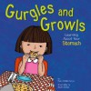 Gurgles and Growls: Learning about Your Stomach - Pamela Hill Nettleton, Becky Shipe