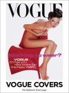 Vogue Covers: On Fashion's Front Page - Robin Derrick, Robin Muir