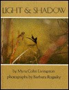 Light And Shadow - Myra Cohn Livingston, Barbara Rogasky