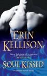 Soul Kissed - Erin Kellison
