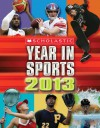 Scholastic Year in Sports 2013 - James Buckley Jr.