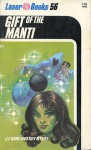 Gift Of The Manti - J.F. Bone, Roy Meyers, Frank Kelly Freas