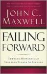 Failing Forward - John C. Maxwell