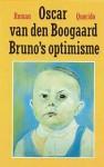 Bruno's optimisme - Oscar van den Boogaard