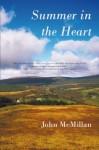 Summer in the Heart - John McMillan