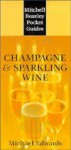 Champagne and Sparkling Wines (Mitchell Beazley Pocket Guides) - Michael Edwards