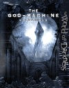 World of Darkness The God Machine Chronicle - Dave Brookshaw, David A. Hill Jr., Danielle Lauzon, Matthew McFarland, John Newman, John Sneed, Stew Wilson, Filamena Young, Eric Zawadzki