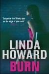 Burn. Linda Howard - Linda Howard