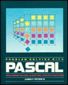 Problem solving with Pascal: Programming methods, algorithms, and data structures - James F. Peters