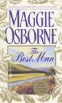 The Best Man - Maggie Osborne