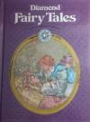 Diamond Fairy Tales - Jane Carruth