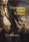 Gentlemen and Fortune (The Pirate Empire) - TS Rhodes