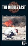 The Middle East: Opposing Viewpoints - William Dudley