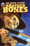 Brother Bones The Undead Avenger - Ron Fortier, Rob Davis