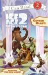 Ice Age 2, The Meltdown: Geyser Blast! - Ellie O'Ryan, Artful Doodlers