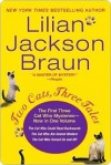 Two Cats, Three Tales - Lilian Jackson Braun