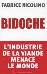Bidoche : l'industrie de la viande menace le monde - Fabrice Nicolino