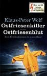 Ostfriesenkiller - Ostfriesenblut. Zwei Kriminalromane in einem Band - Klaus-Peter Wolf