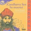 Gandharva Sen Ha Muerto - Silvia Dubovoy