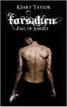 Forsaken (Fall of Angels #2) - Keary Taylor