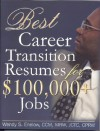 Best Career Transition Resumes for $100,000+ Jobs - Wendy S. Enelow