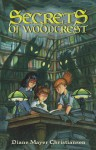 Secrets of Woodcrest: Escape from Levitius - Diane Mayer Christiansen, Tim Kirk