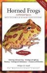 Horned Frogs: Plus Budgett's Frogs - Philippe De Vosjoli