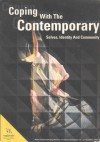 Coping With The Contemporary: Selves Identity And Community - Sue-Ellen Case, Goenawan Mohamad, Uchino Tadashi, Santi Chitrachinda, Krishen Jit, Rustom Bharucha